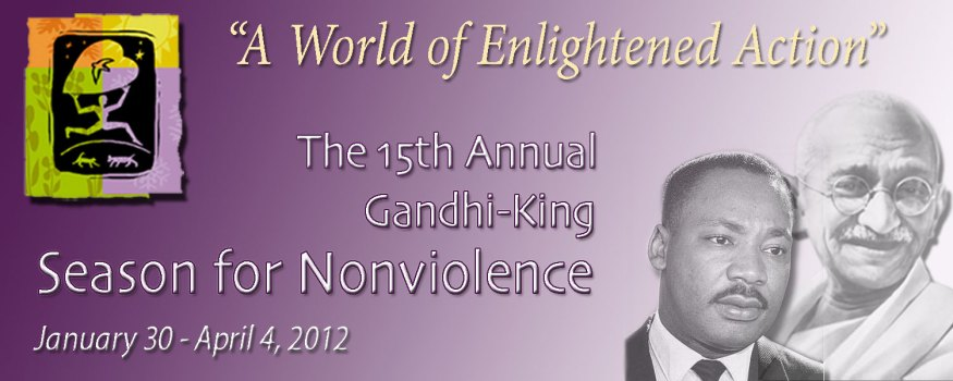 Gandhi/King Season for Nonviolence 2012