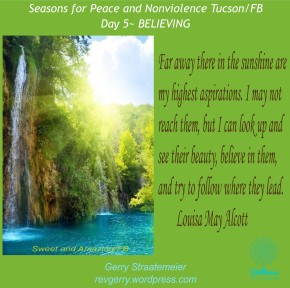 Season for Nonviolence Day 5 ~ BELIEVING